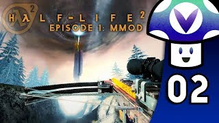 [Vinesauce] Vinny - Half-Life 2: Episode 1 MMod (PART 2 Finale)