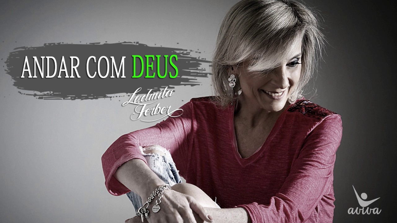Ludmila Ferber Andar Com Deus Youtube