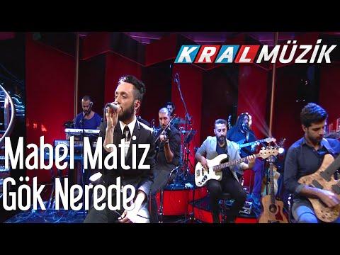 Kral POP Akustik - Mabel Matiz - Gök Nerede