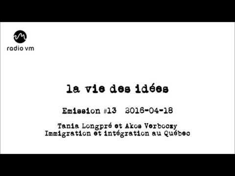 La vie des idées #13 - Tania Longpré et Akos Verboczy - Immigration et intégration au Québec