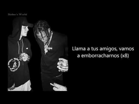 Travis Scott - Maria I'm Drunk ft. Justin Bieber & Young Thug (Letra en español)