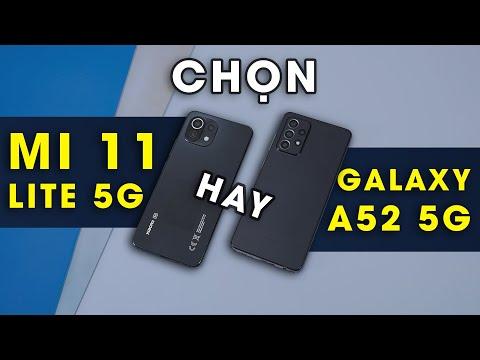 So sánh Galaxy A52 5G vs Mi 11 Lite 5G: Samsung hay Xiaomi?