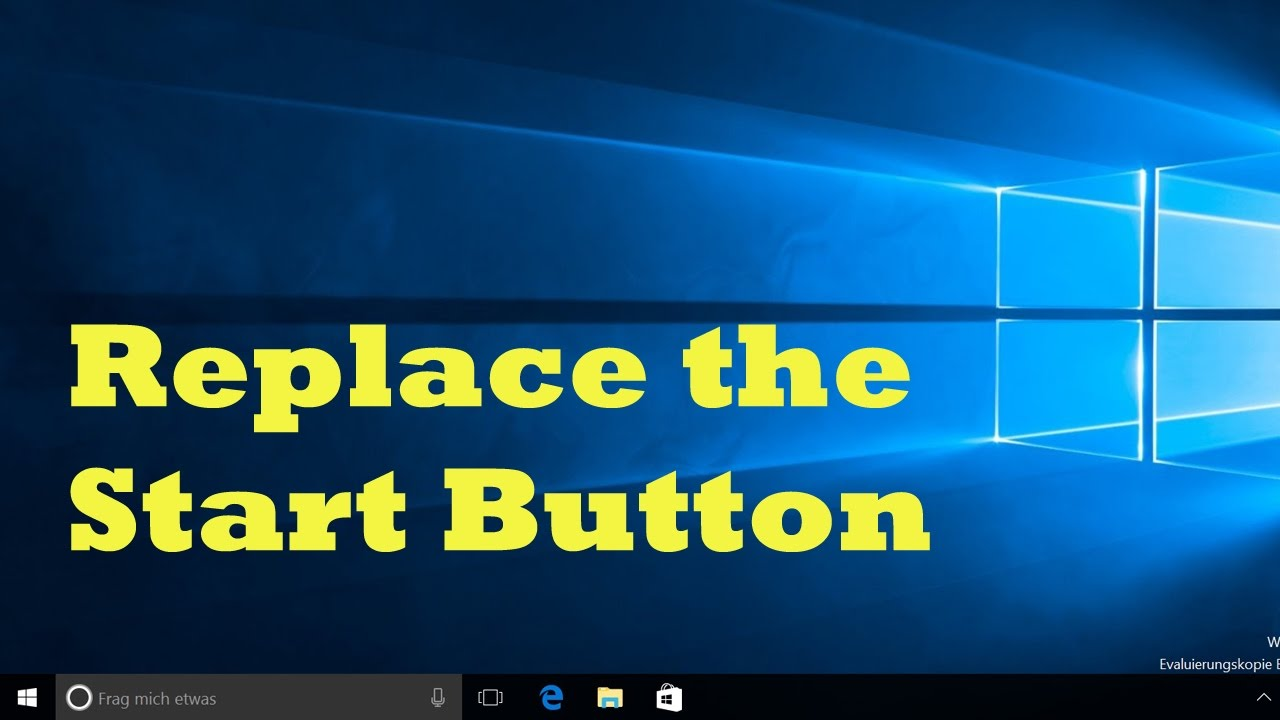 Changing the start button image for Classic Shell (Windows 10) - ENGLISH