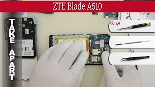How to disassemble 📱 ZTE Blade A510 Take apart Tutorial