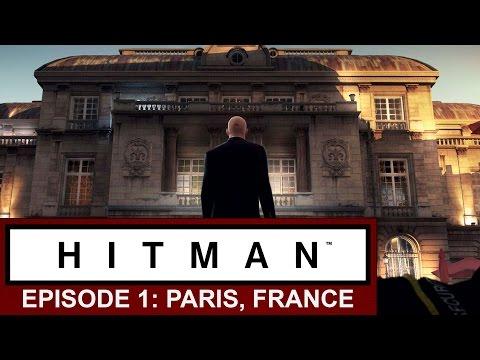 Hitman (2016) Walkthrough | Episode 1: Paris, France
