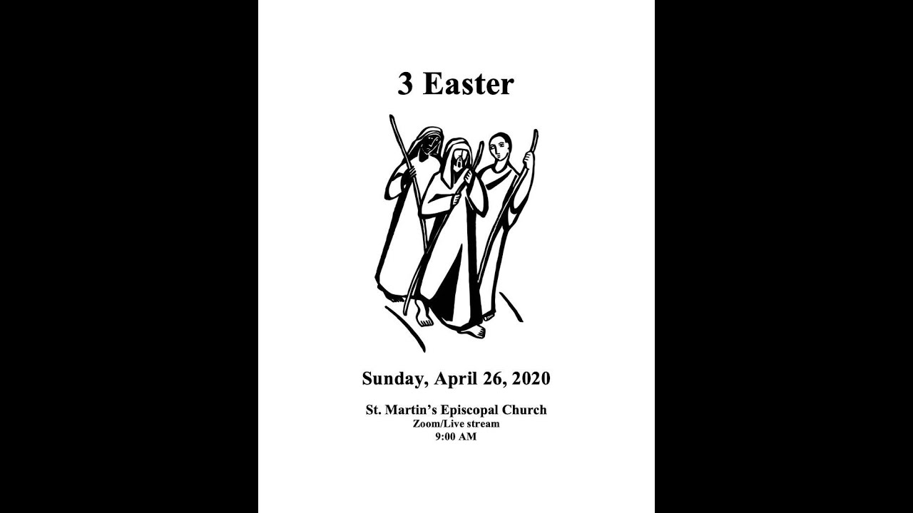 3 Easter - 4/26/20 - Liturgy of the Word