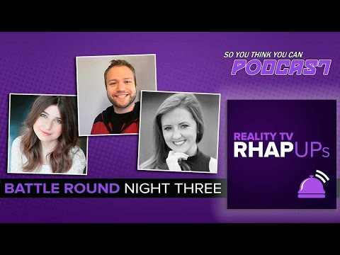So You Think You Can Podcast   Battle Round Night Three