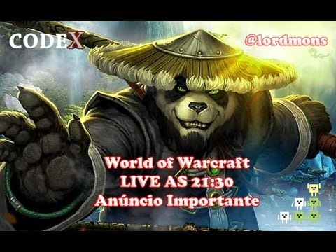 Machinima - codeX: Anúncios Importantes e World of Warcraft (WoW)