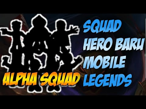 A.L.P.H.A Squad Mobile Legends