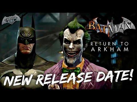 Batman: Return To Arkham - New Release Date?!