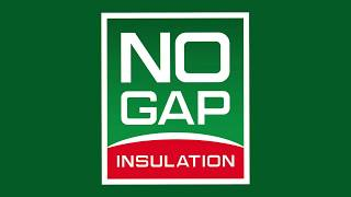 WELCOME TO NO GAP INSULATION!