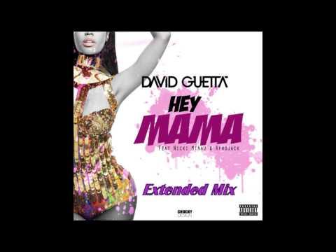 david-guetta---hey-mama-ft.-nicki-minaj,-bebe-rexha-&-afrojack-[extended-version]-*free-download*