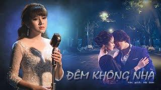 Đêm Không Nhà (Hà Sơn) - Cẩm Loan Bolero | Official Video Music