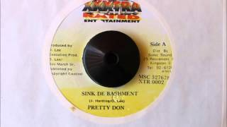 Download PRETTY DON - SINK DE BASHMENT MP3 song and Music Video