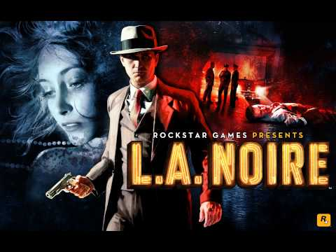 L.A. Noire [OST] #21 - Fall from Grace (Part 1)