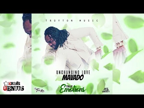 Mavado - Unchanging Love [True Emotions Riddim] July 2017