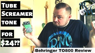Tube Screamer Tone for $24?? // Behringer TO800 Vintage Tube-Sound Overdrive Pedal Review