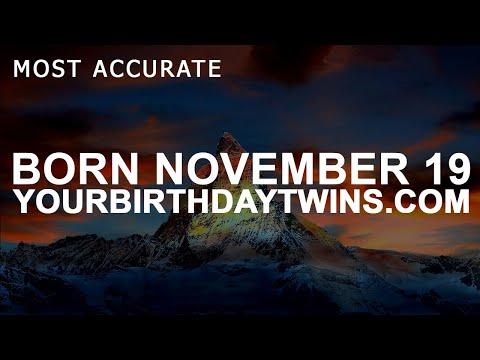 Born on November 19 | Birthday | #aboutyourbirthday | Sample