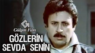 Gözlerin Sevda Senin - Türk Filmi