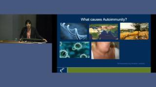 Autoimmunity and autoimmune disease - Dr Alisa Kane