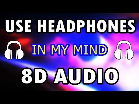 In My Mind (8D Audio) - Dynoro & Gigi D'Agostino