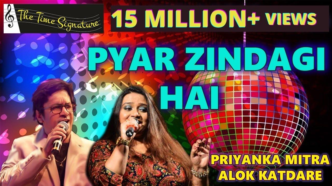 Pyar Zindagi Hai..by Alok Katdare, Priyanka Mitra & Sonal #1
