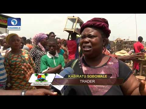 Oke-Odo Market Traders,LG Authority Trade Words |Dateline Lagos|