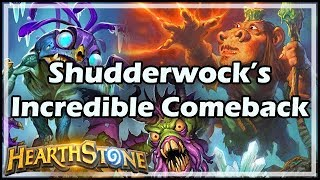 [Hearthstone] Shudderwock's Incredible Comeback