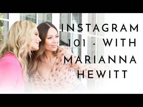 Instagram 101 with Marianna Hewitt | Molly Sims 2018