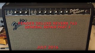 Fender Deluxe Reverb - Tube Amp Repair Part 3 of 3