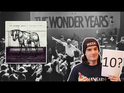 """Is """"Sister Cities"""" a Perfect Album? (The Wonder Years)"""