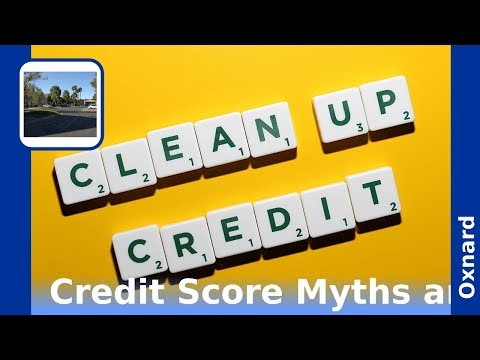Credit Builder/Oxnard California/Credit Score/Demystifying Credit Scores