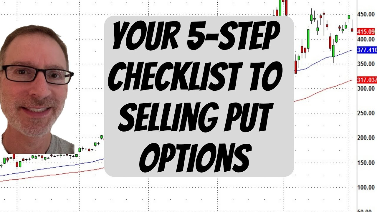 5-Step Checklist For Selling Put Options