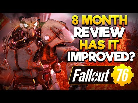 8 MONTH REVIEW.. HAS IT IMPROVED?! - FALLOUT 76 DISCUSSION