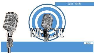 OPICK - TAKDIR ( LAGU RELIGI ISLAMI ) - Karaoke Lirik