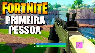PRIMEIRA PESSOA no Fortnite Battle Royale (PREVIEW)