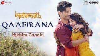 Qaafirana Female | Kedarnath | Sushant Rajput | Sara Ali Khan | Nikhita Gandhi | Amit Trivedi