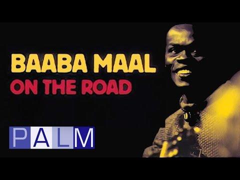 Baaba Maal: On the Road [Full Live Album]