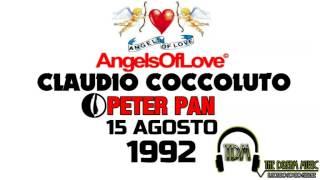 Angels of Love - Claudio Coccoluto @ Peter Pan 15 Agosto 1992
