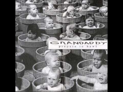 Grandaddy- Prepare to Bawl (Full Album + Download)