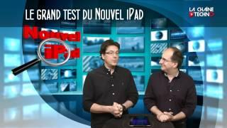 Le grand test du nouvel iPad (iPad 3)