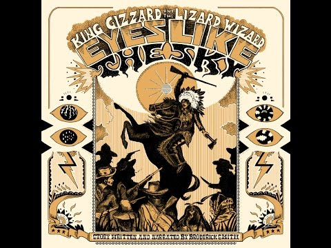 Eyes Like The Sky - King Gizzard & The Lizard Wizard with Broderick Smith