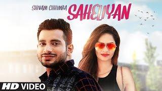 Saheliyan by Shivam Chhimba Mp3 Song Download