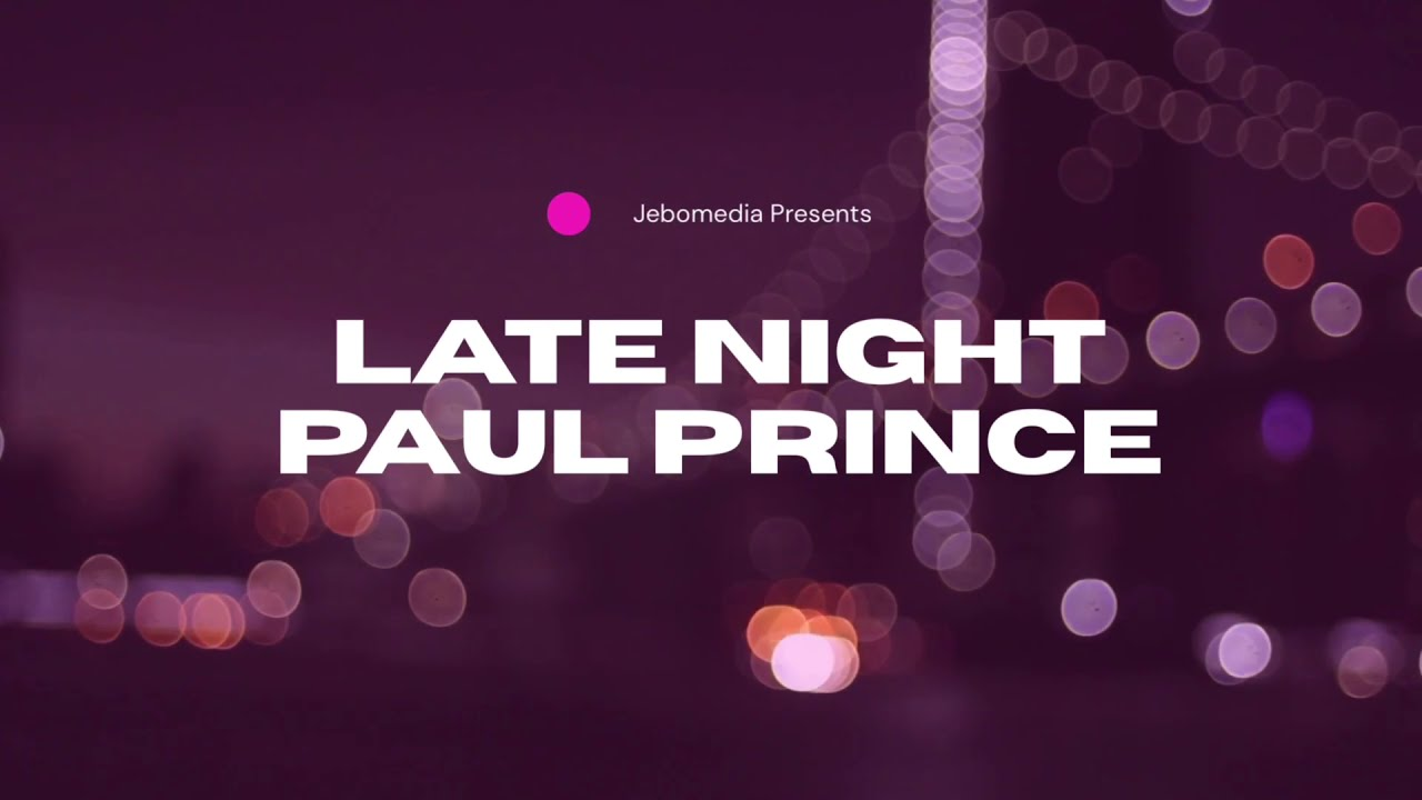 Paul Prince - Late Night ( Official Video)