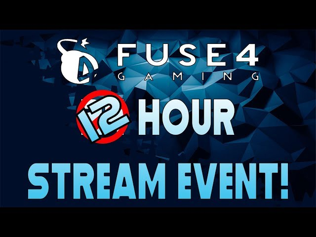Fuse4Gaming 12 Hour Stream Event Announcement!