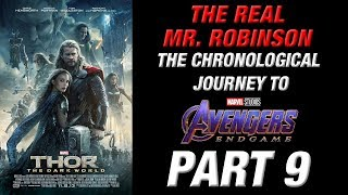 CHRONOLOGICAL JOURNEY TO AVENGERS: ENDGAME Part 9 (THOR: THE DARK WORLD)
