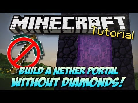 Minecraft   BUILD A NETHER PORTAL WITHOUT DIAMONDS?!   How To/Tutorial [PC & XBOX]