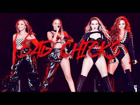 Little Mix - Bad Chicks