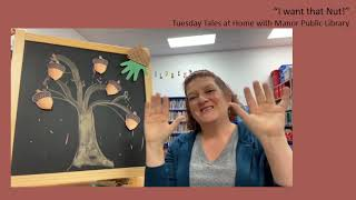 """Tuesday Tales at Home - 10/20/20 - """"I Want That Nut!"""""""