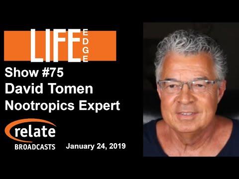 Life Edge #75: Nootropics Explained by David Tomen, Nootropics Expert